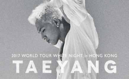 [09.24] TAEYANG 2017 WORLD TOUR 'White Night' in HongKong